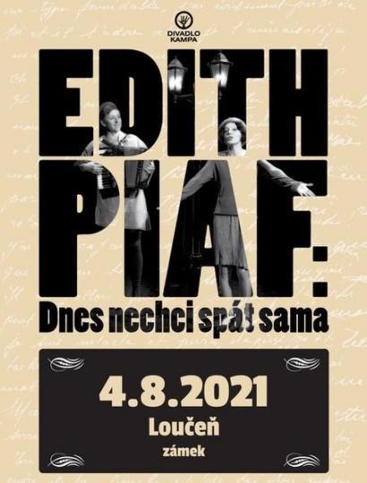 Divadelní představení Edith Piaf: Dnes nechci spát sama